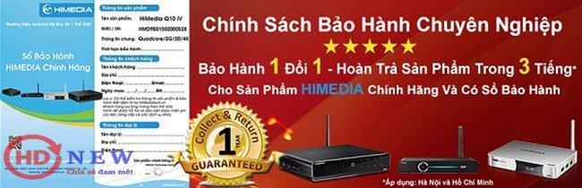 Chính sách bảo hành Android TV Box HiMedia hiện nay là uy tín và tốt nhất trên thị trường Việt Nam.