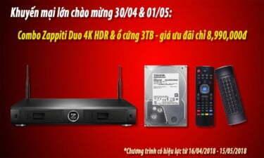 Khuyến mại combo Zappiti Duo 4K HDR & ổ cứng 3TB - chào mừng 30/04 & 01/05 | HDnew - Chia sẻ đam mê