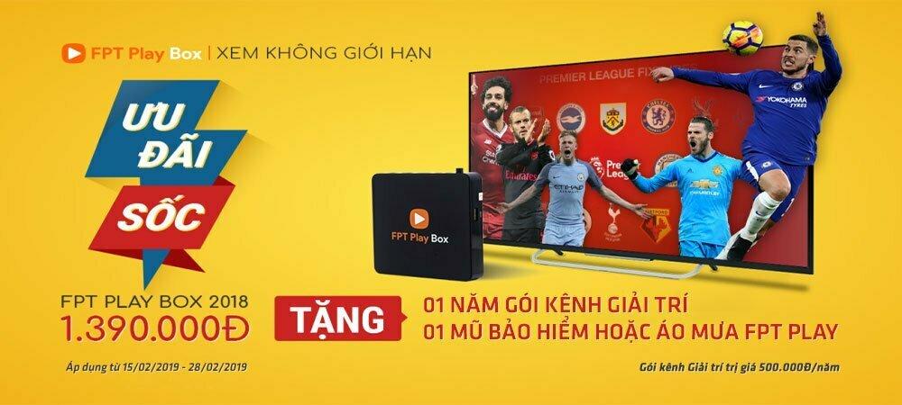 Ưu đãi tặng quà cực sốc khi mua FPT Play Box 4K 2018 trong Tháng 02/2019 | HDnew - Chia sẻ đam mê