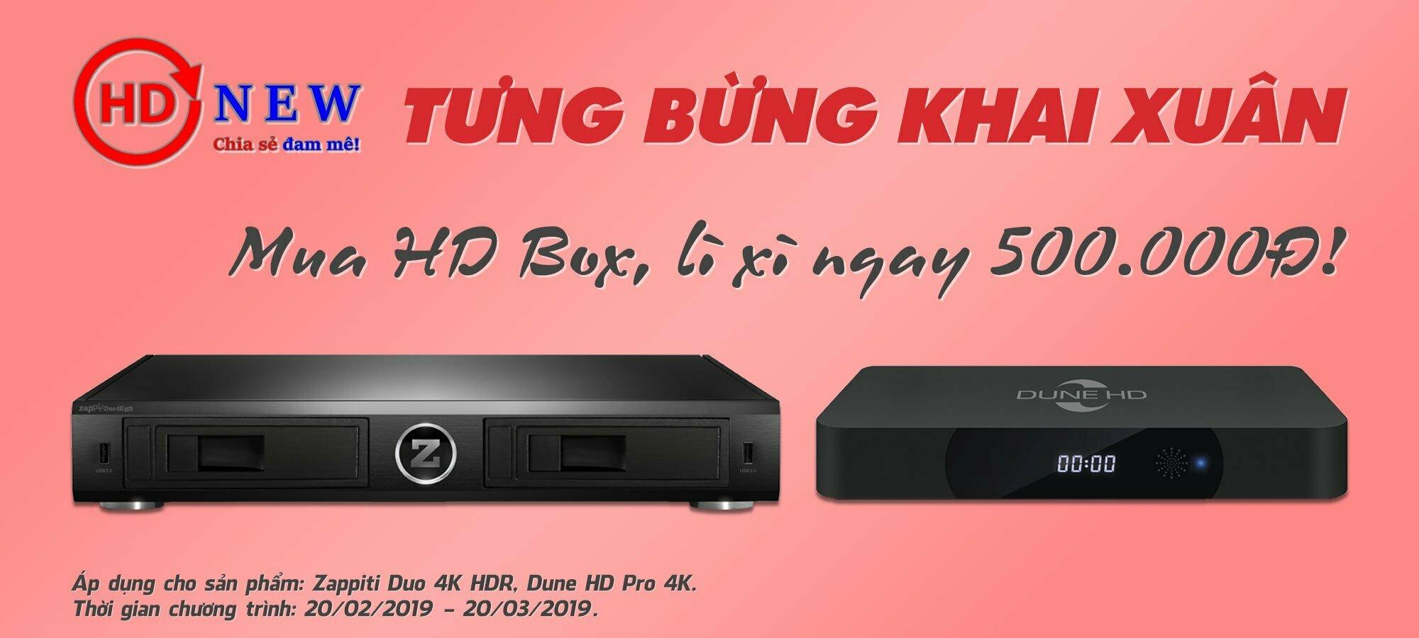 Tưng bừng khai xuân: lì xì 500.000Đ khi mua Zappiti Duo 4K HDR hoặc Dune HD Pro 4K   HDnew - Chia sẻ đam mê