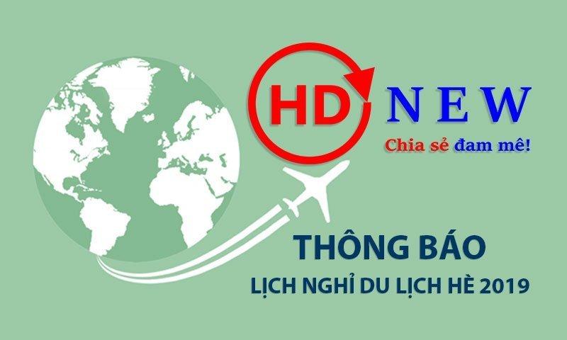 Thông báo lịch nghỉ du lịch hè 2019 | HDnew - Chia sẻ đam mê