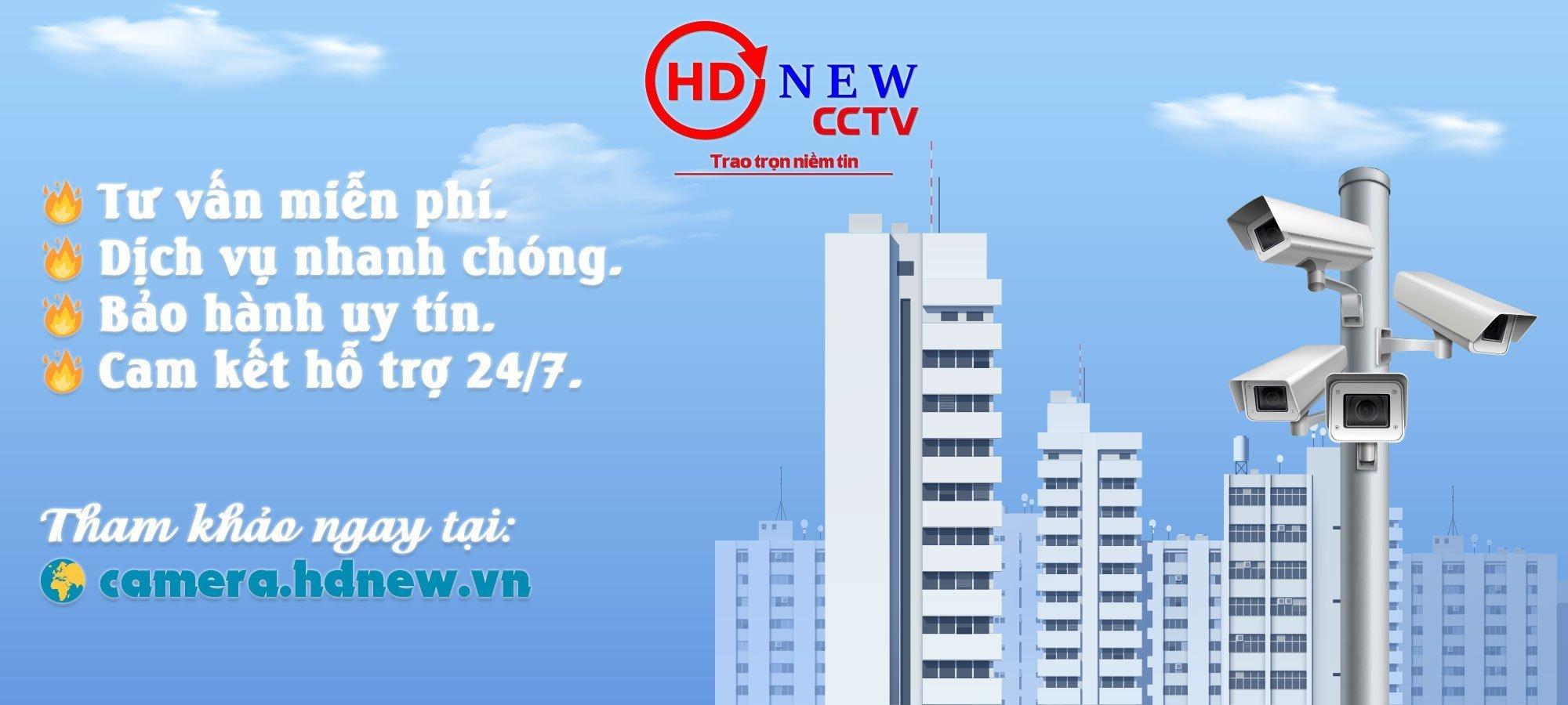 Cung cấp, lắp đặt camera quan sát chính hãng uy tín tại Hà Nam   HDnew CCTV
