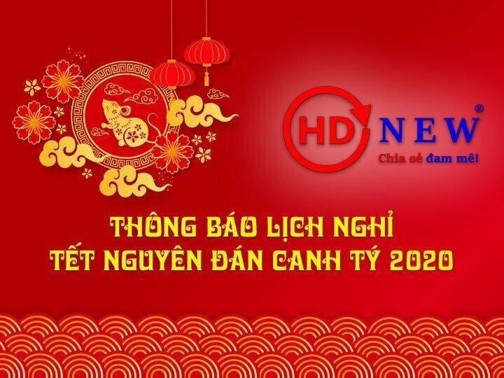 Thông báo lịch nghỉ Tết nguyên đán Canh Tý 2020 | HDnew - Chia sẻ đam mê