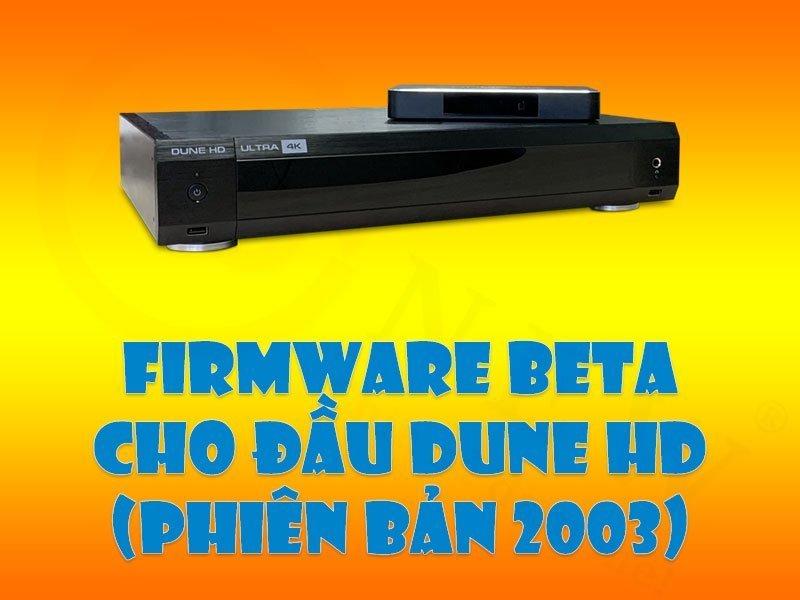 Cập nhật đầu Dune HD lên phiên bản beta (2003) | HDnew - Chia sẻ đam mê