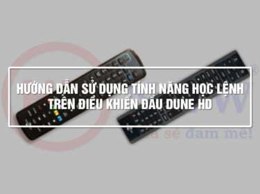 Hướng dẫn học lệnh trên Điều khiển Đầu Dune HD | HDnew - Chia sẻ đam mê
