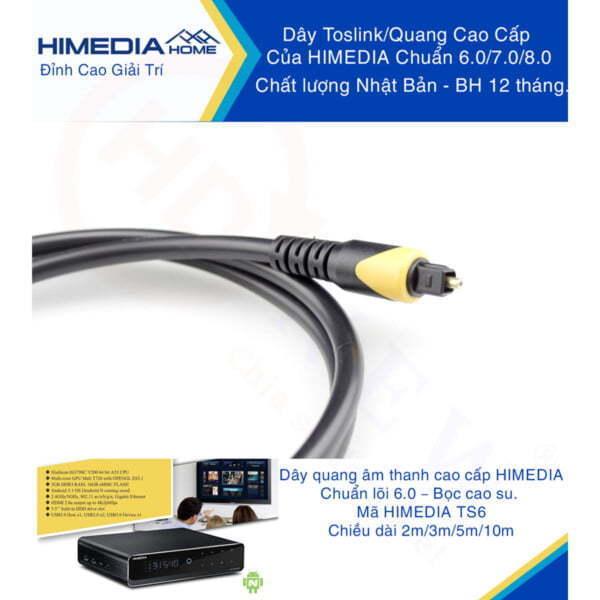 HiMedia Home TS6 | Dây quang (TOSLINK) cao cấp, lõi 6.0, chất lượng Nhật Bản | HDnew - Chia sẻ đam mê