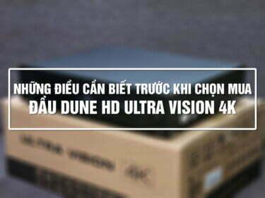 Những điều cần biết trước khi chọn mua Dune HD Ultra Vision 4K - Siêu phẩm giải trí 2021! | HDnew - Chia sẻ đam mê