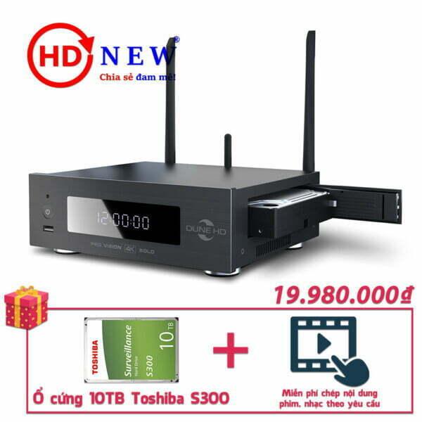 Trọn bộ Đầu Dune HD Pro Vision 4K Solo và Ổ cứng Toshiba S300 10TB | HDnew - Chia sẻ đam mê